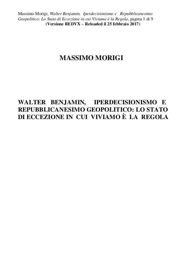 Massimo Morigi, Walter Benjamin, Iperdecisionismo e Repubblicanesimo Geopolitico: Lo Stato di Eccezione in cui Viviamo è l...