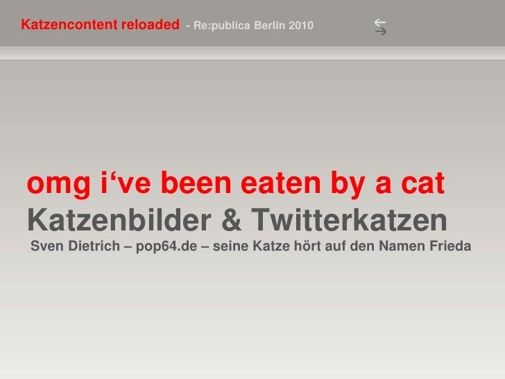 omgi'vebeeneatenby a catKatzenbilder & Twitterkatzen Sven Dietrich – pop64.de – seine Katze hört auf den Namen Frieda<br />