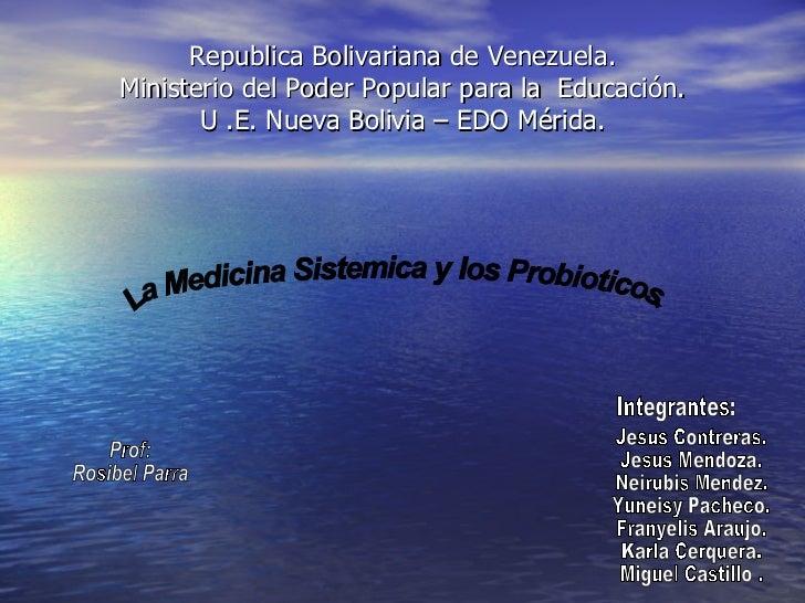 Republica Bolivariana de Venezuela. Ministerio del Poder Popular para la  Educación. U .E. Nueva Bolivia – EDO Mérida. La ...