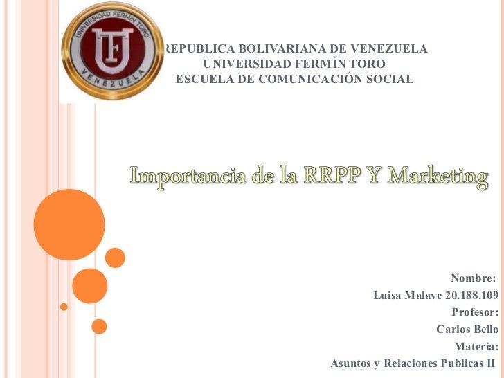 REPUBLICA BOLIVARIANA DE VENEZUELA     UNIVERSIDAD FERMÍN TORO  ESCUELA DE COMUNICACIÓN SOCIAL                            ...