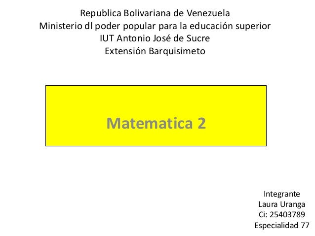 Republica Bolivariana de Venezuela Ministerio dl poder popular para la educación superior IUT Antonio José de Sucre Extens...