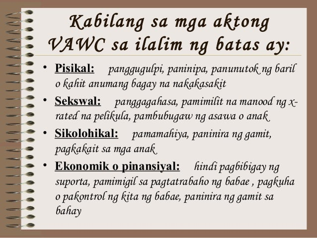 anti vawc law Anti-vawc law 3 the women working together to stop violence (wwtsvaw) is a network of 10 non-government organizations which came together to work on the issue of vaw amnesty international – philippines is currently the secretariat of.