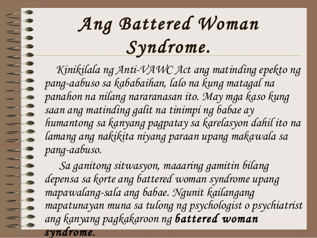 a study of battered women syndrome Australian feminist judgments project battered woman syndrome the concept of 'battered woman syndrome' (bws) was first raised in australian case law in the.