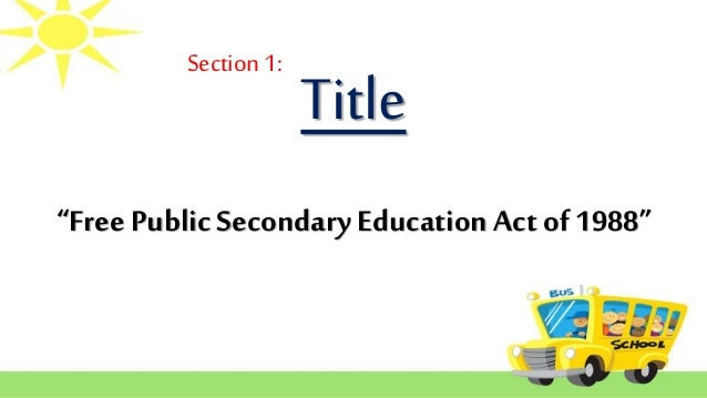 free public secondary education act of 1988