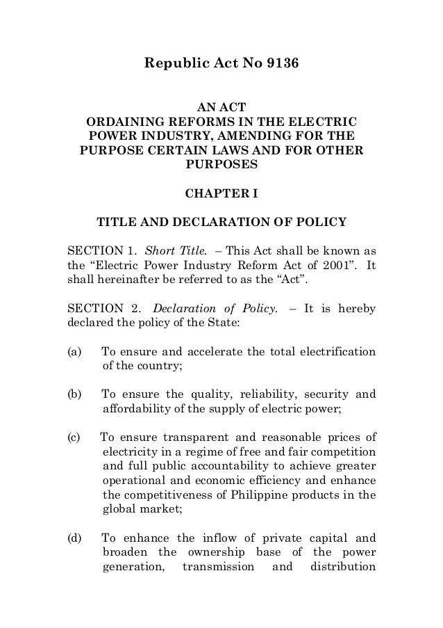 Republic Act No 9136AN ACTORDAINING REFORMS IN THE ELECTRICPOWER INDUSTRY, AMENDING FOR THEPURPOSE CERTAIN LAWS AND FOR OT...