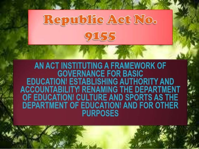 """Governance of Basic Education Act of 2001."""