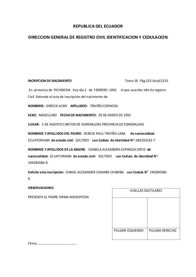 REPUBLICA DEL ECUADOR DIRECCION GENERAL DE REGISTRO CIVIL IDENTIFICACION Y CEDULACION INCRIPCION DE NACIMIENTO Tomo 35 Pág...