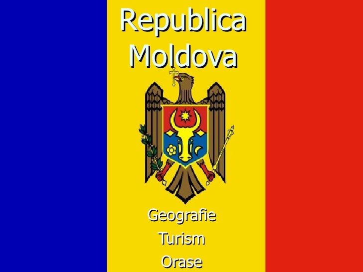 Republica Moldova Geografie Turism Orase
