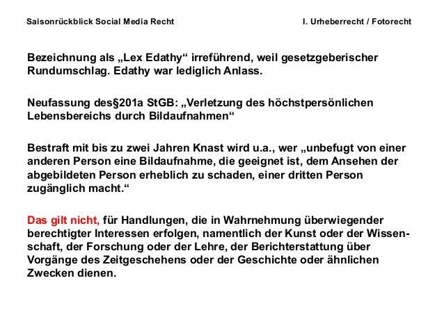 """Saisonrückblick Social Media Recht I. Urheberrecht / Fotorecht Bezeichnung als """"Lex Edathy"""" irreführend, weil gesetzgeberi..."""