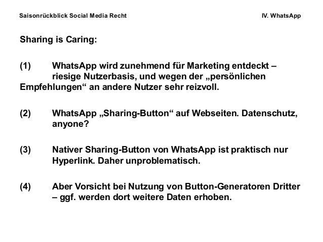 Saisonrückblick Social Media Recht IV. WhatsApp Sharing is Caring: (1) WhatsApp wird zunehmend für Marketing entdeckt – ri...