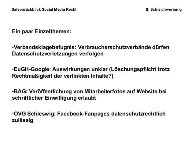 Saisonrückblick Social Media Recht II. Schleichwerbung Ein paar Einzelthemen: -Verbandsklagebefugnis: Verbraucherschutzver...