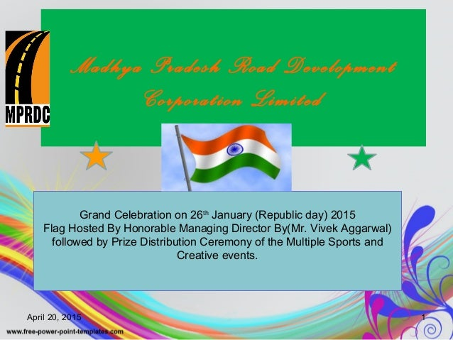 Madhya Pradesh Road Development Corporation Limited Grand Celebration on 26th January (Republic day) 2015 Flag Hosted By H...