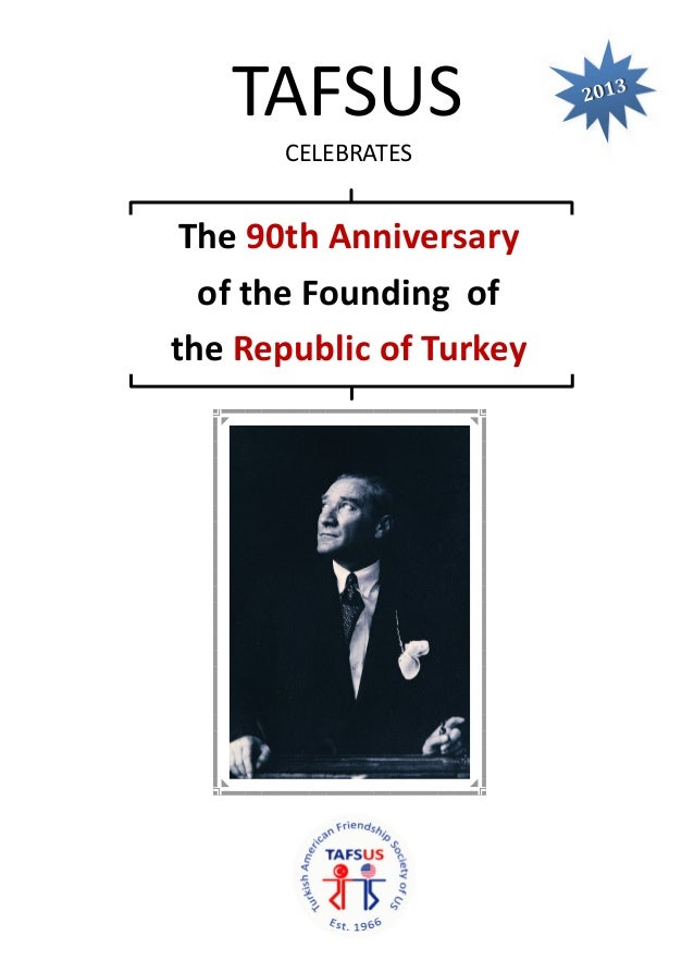 TAFSUS CELEBRATES   The 90th Anniversary of the Founding of the Republic of Turkey