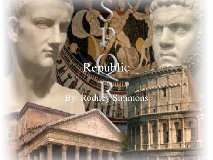 Republic<br />By: Rodney Simmons<br />
