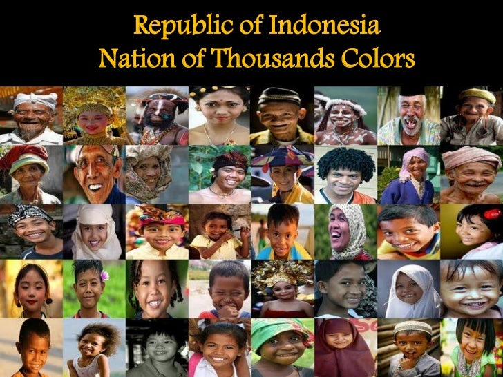 Republic of IndonesiaNation of Thousands Colors