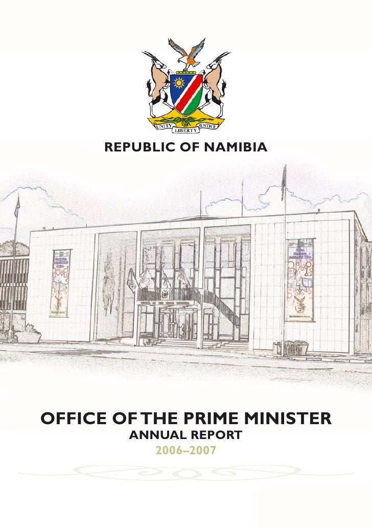 • OFFICE OF THE PRIME MINISTER • ANNUAL REPORT 2006 - 2007 •             REPUBLIC OF NAMIBIA     OFFICE OF THE PRIME MINIS...