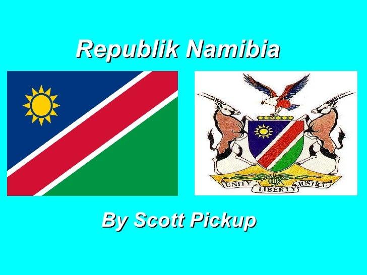 Republik Namibia   By Scott Pickup