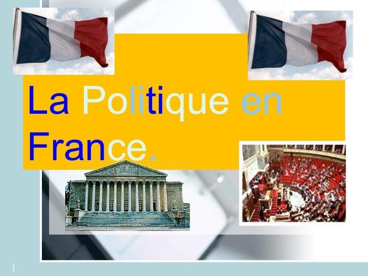 La Politique en    France.1