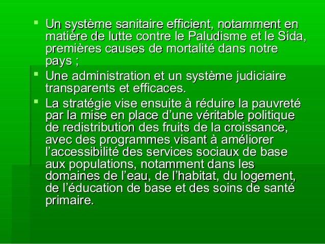  Un système sanitaire efficient, notamment enUn système sanitaire efficient, notamment en matière de lutte contre le Palu...