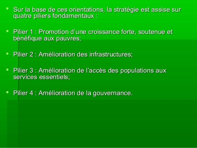  Sur la base de ces orientations, la stratégie est assise surSur la base de ces orientations, la stratégie est assise sur...