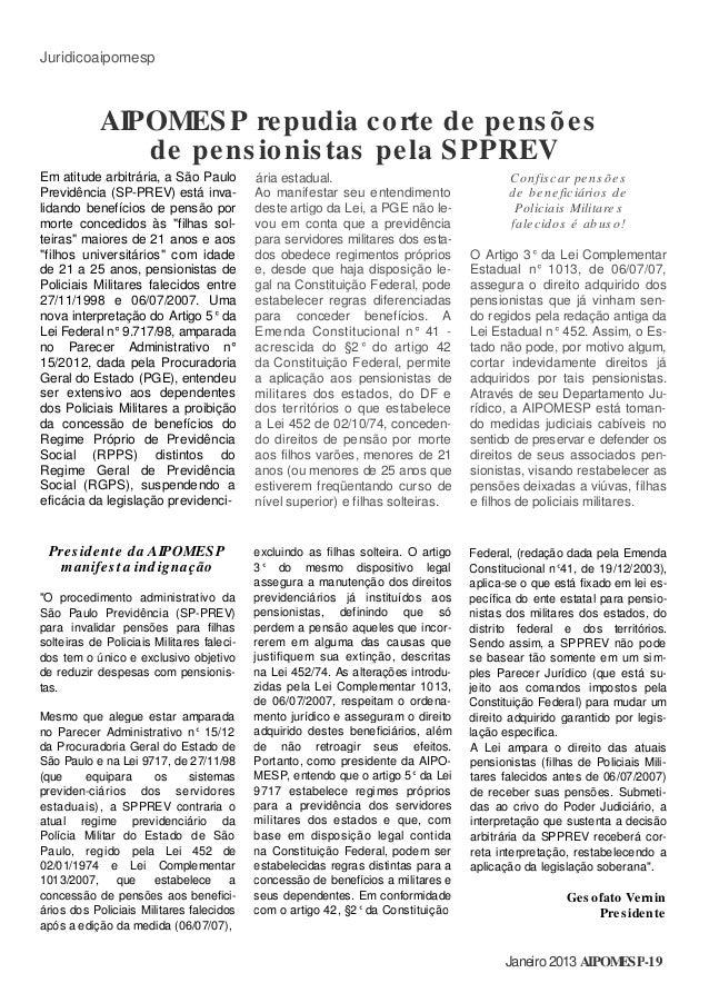 Juridicoaipomesp Em atitude arbitrária, a São Paulo Previdência (SP-PREV) está inva- lidando benefícios de pensão por mort...