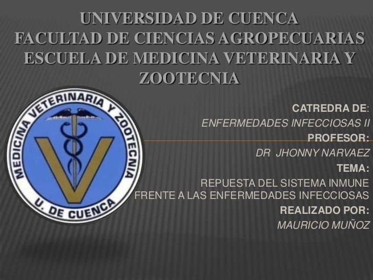 UNIVERSIDAD DE CUENCAFACULTAD DE CIENCIAS AGROPECUARIAS ESCUELA DE MEDICINA VETERINARIA Y            ZOOTECNIA            ...
