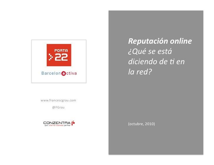 Reputación online - Qué se está diciendo de ti en la red