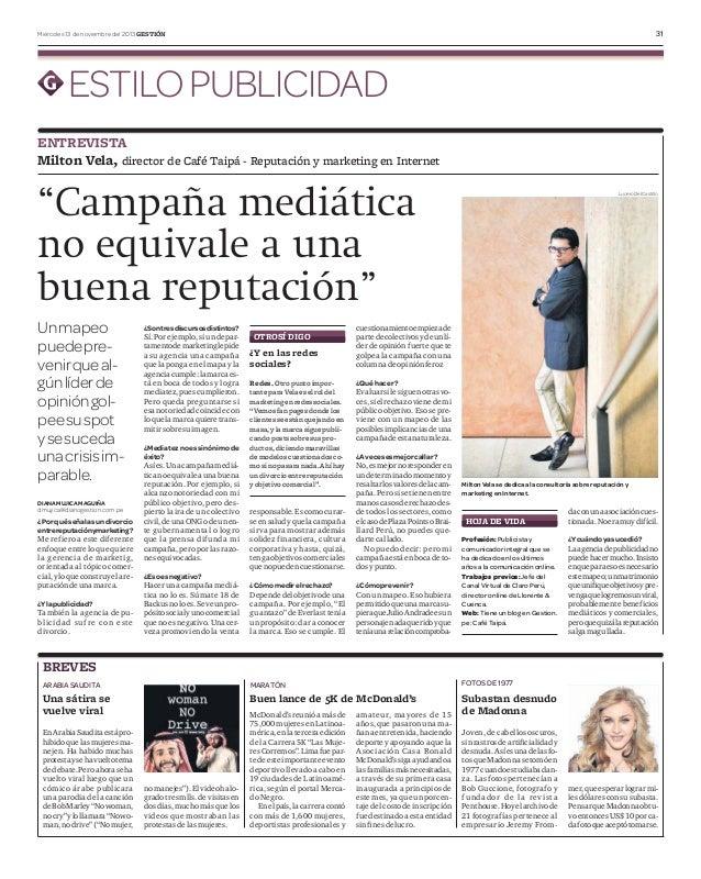 31  Miércoles 13 de noviembre del 2013 GESTIÓN  ESTILO PUBLICIDAD ENTREVISTA Milton Vela, director de Café Taipá - Reputac...