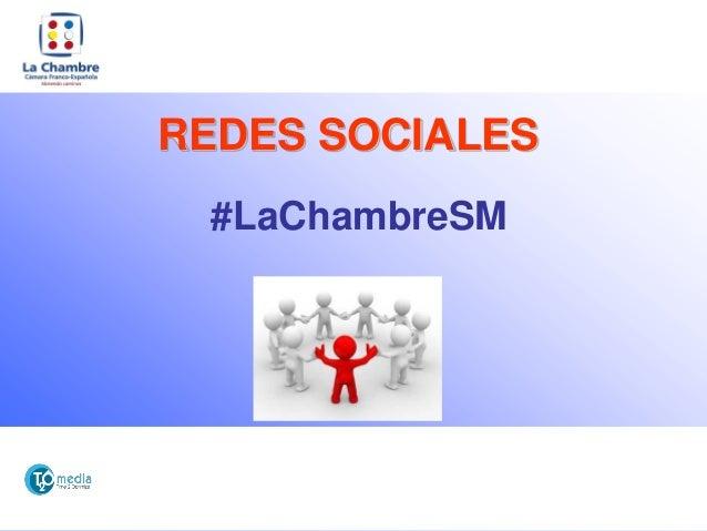 REDES SOCIALES #LaChambreSM
