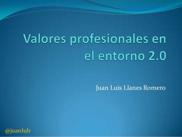 Juan Luis Llanes Romero  @juanlulr