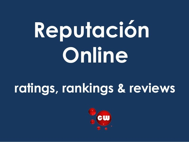 ReputaciónOnlineratings, rankings & reviews