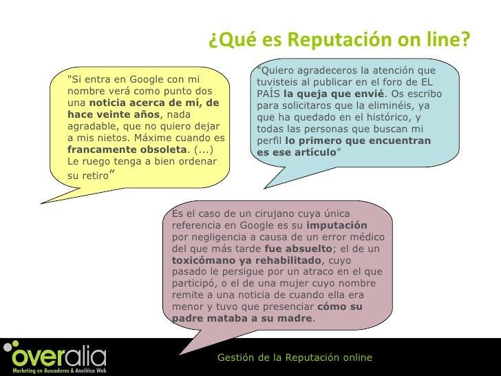 """¿Qu é es Reputación on line? """"Quiero agradeceros la atención que tuvisteis al publicar en el foro de EL PAÍS  la quej..."""