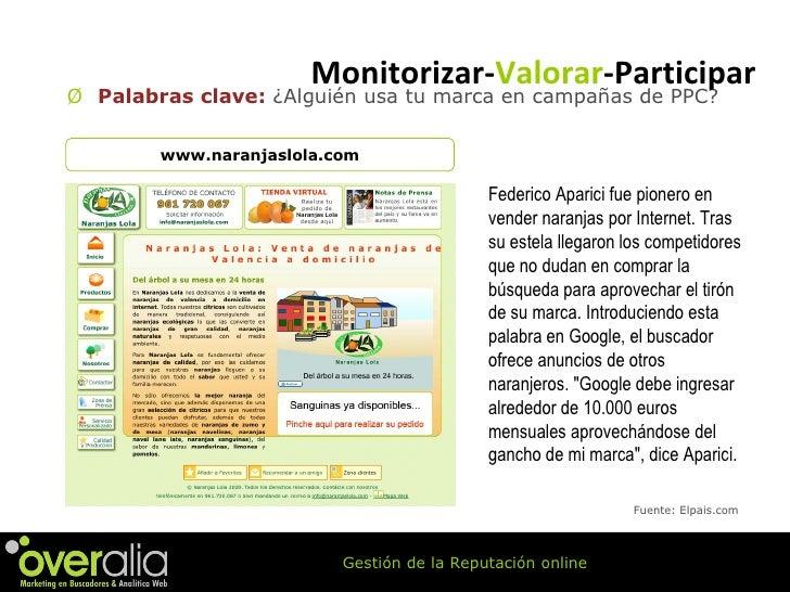 <ul><li>Palabras clave:  ¿Alguién usa tu marca en campañas de PPC?   </li></ul>www.naranjaslola.com Fuente: Elpais.com Fed...