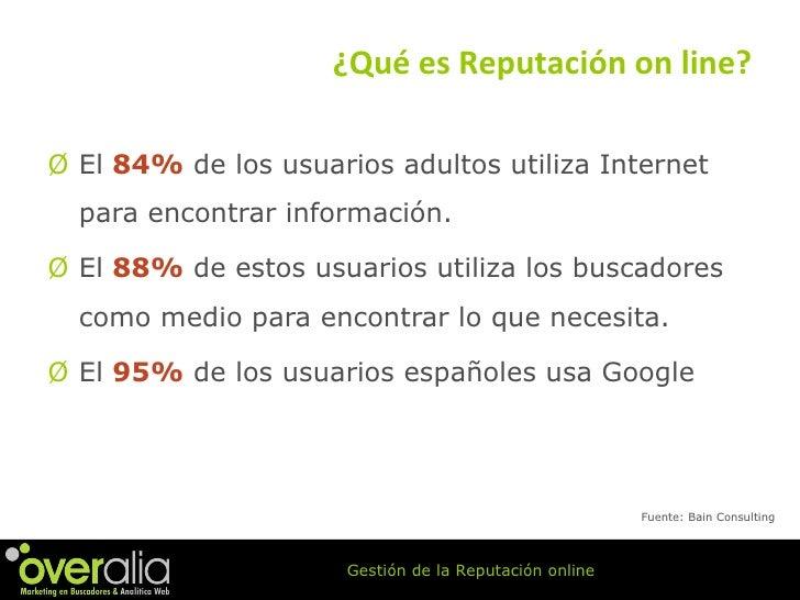 <ul><li>El  84%  de los usuarios adultos utiliza Internet para encontrar información.  </li></ul><ul><li>El  88%  de estos...