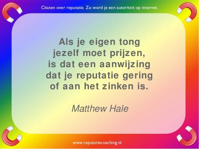 Citaten Geld Xi : Reputatie citaten reputatiecoaching eduard de boer quotes