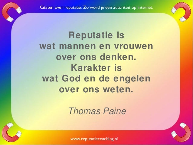 Citaten Annie Xxi : Reputatie citaten reputatiecoaching eduard de boer quotes