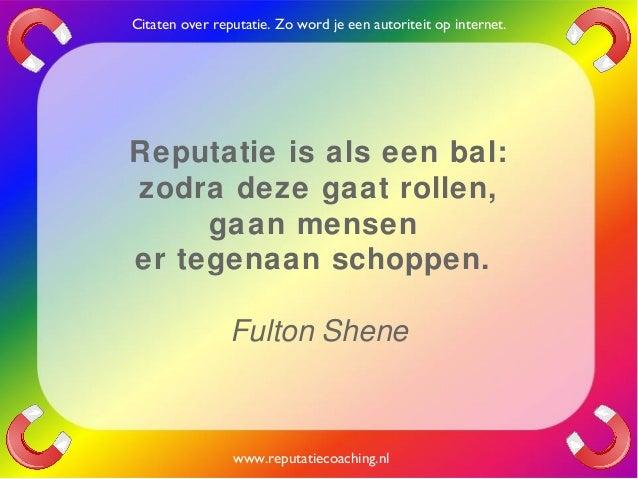 Citaten Over Woede : Reputatie citaten reputatiecoaching eduard de boer quotes