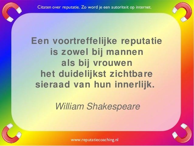 Citaten William Shakespeare : Reputatie citaten reputatiecoaching eduard de boer quotes