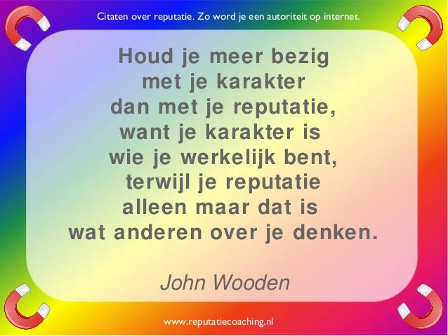 Citaten Over Energie : Reputatie citaten reputatiecoaching eduard de boer quotes