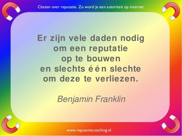 Citaten Coaching : Reputatie citaten reputatiecoaching eduard de boer quotes