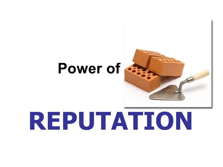 Power of REPUTATION