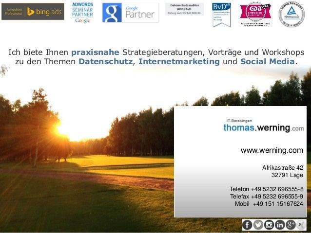 www.werning.com Afrikastraße 42 32791 Lage Telefon +49 5232 696555-8 Telefax +49 5232 696555-9 Mobil +49 151 15167624 Ich ...