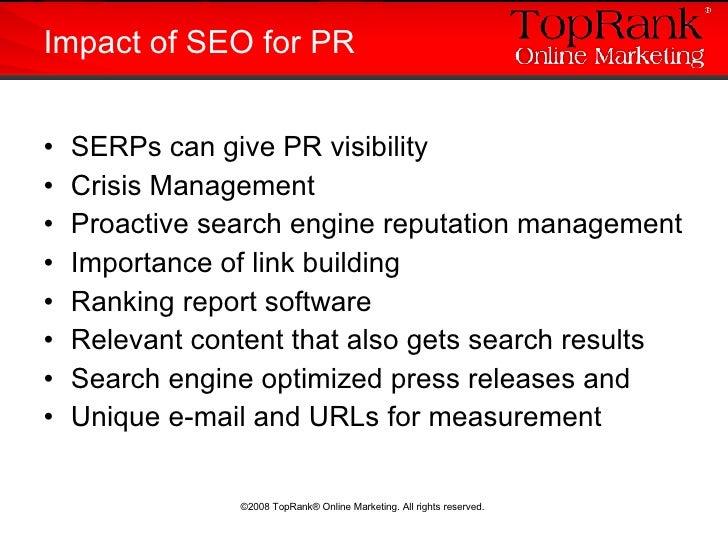 <ul><li>SERPs can give PR visibility </li></ul><ul><li>Crisis Management </li></ul><ul><li>Proactive search engine reputat...