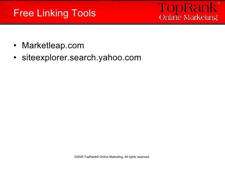 <ul><li>Marketleap.com </li></ul><ul><li>siteexplorer.search.yahoo.com </li></ul>Free Linking Tools