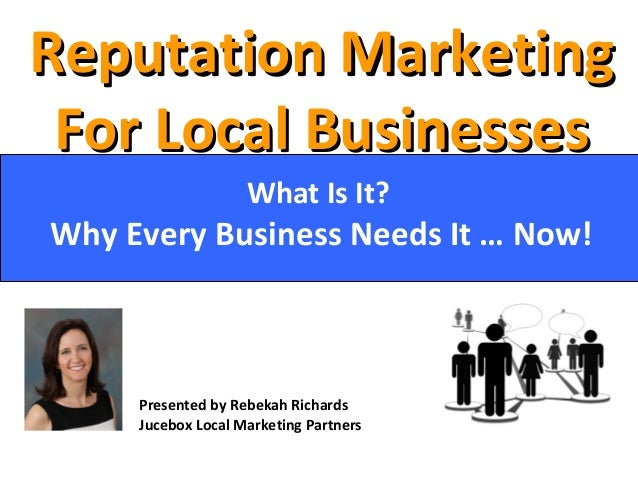 Reputation MarketingReputation Marketing For Local BusinessesFor Local Businesses What Is It? Why Every Business Needs It ...