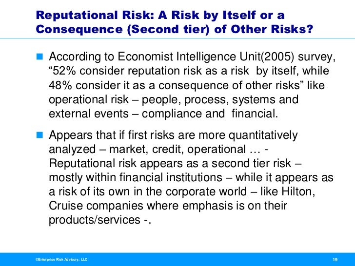 reputation risk A crisis is a defining moment for a company the way a company manages an adverse event—particularly in the current economic environment—can severely threaten or greatly enhance its operations, investor confidence, customer loyalty, employee morale, and community standing—in short, its reputationthe strategic risk consulting practice helps clients protect and strengthen their reputations.