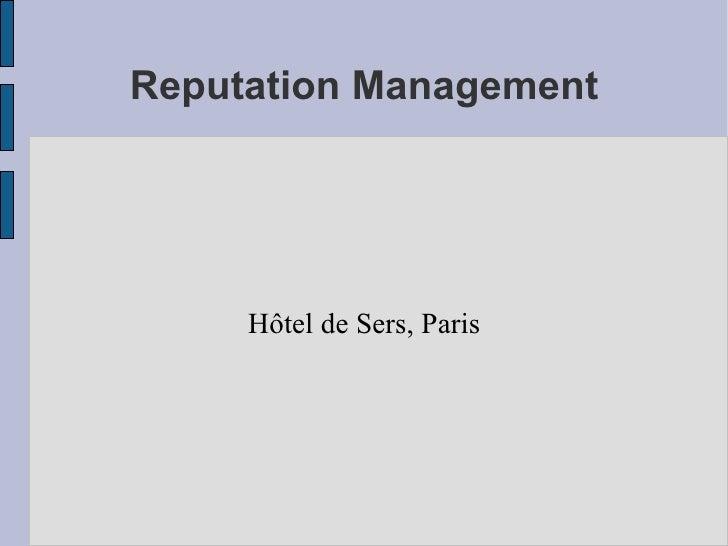 Reputation Management Hôtel de Sers, Paris