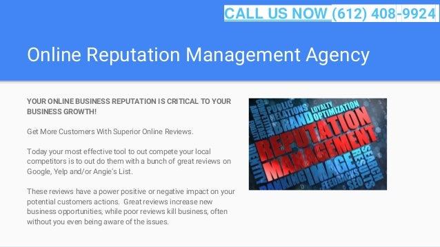 Online Reputation Management Agency YOUR ONLINE BUSINESS REPUTATION IS CRITICAL TO YOUR BUSINESS GROWTH! Get More Customer...