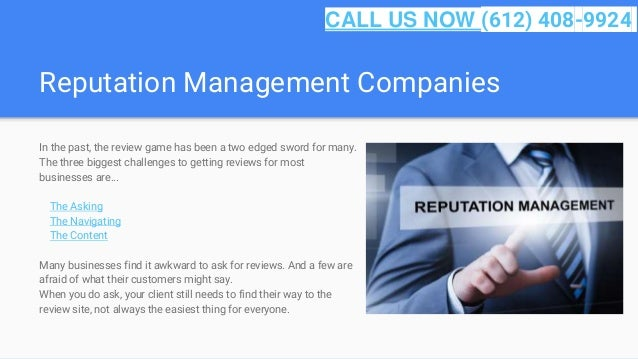 Reputation Management Companies In the past, the review game has been a two edged sword for many. The three biggest challe...