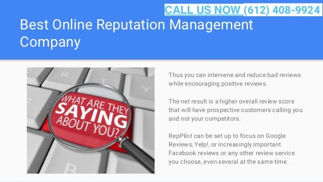 Best Online Reputation Management Company Thus you can intervene and reduce bad reviews while encouraging positive reviews...